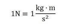 1N=1(kg*m/s2)