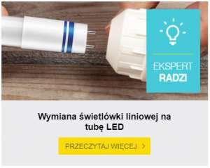 Jak wymienić świetlówkę liniową na tubę LED?